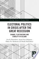 Electoral Politics In Crisis After The Great Recession