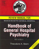 Review Manual For Massachusetts General Hospital Handbook Of General Hospital Psychiatry Book PDF
