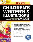 2004 Children S Writer S And Illustrator S Market