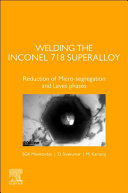 Welding the Inconel 718 Superalloy Book