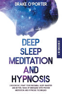 Deep Sleep Meditation and Hypnosis