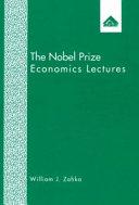 The Nobel Prize Economics Lectures