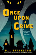 Pdf Once Upon a Crime: A Brothers Grimm Mystery (Brothers Grimm Mysteries) Telecharger