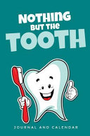 Nothing But the Tooth