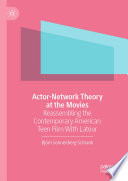 Actor-Network Theory at the Movies