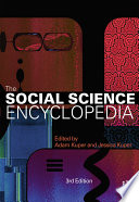"""The Social Science Encyclopedia"" by Adam Kuper"