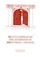Recipes from the Jewish Kitchens of Cura  ao