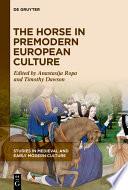 The Horse in Premodern European Culture