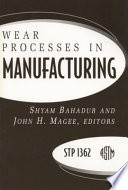 Wear Processes in Manufacturing