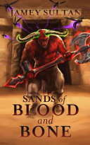 Sands of Blood and Bone
