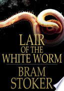 Read Online Lair of the White Worm For Free
