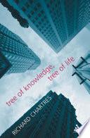 Tree of Knowledge  Tree of Life