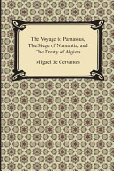 The Voyage to Parnassus  the Siege of Numantia  and the Treaty of Algiers