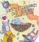 Make Magic  Do Good  Book
