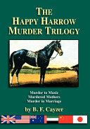 The Happy Harrow Murder Trilogy