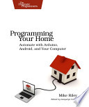 Programming Your Home (for Juan Martinez)