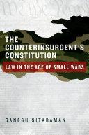 The Counterinsurgent s Constitution