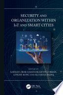 Security and Organization within IoT and Smart Cities Book