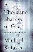Pdf A Thousand Shards of Glass