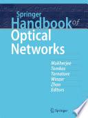 Springer Handbook of Optical Networks