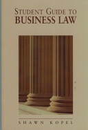 Student Guide to Business Law