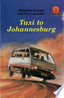 Books - Junior African Writers Series Lvl 1: Taxi to Johannesburg | ISBN 9780435891091