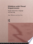 Children With Visual Impairments