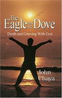 The Eagle   The Dove Book