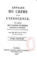 Annales du crime et de l'innocence, ou Choix de causes célèbres anciennes et modernes