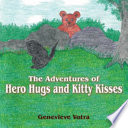 Read Online The Adventures of Hero Hugs and Kitty Kisses For Free