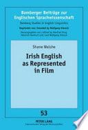 Irish English as Represented in Film Book PDF