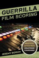 Guerrilla Film Scoring