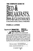 The Complete Guide to Bed   Breakfasts  Inns   Guesthouses in the United States  Canada   Worldwide