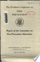 Report of the Committee on Fire-Prevention Education ... May 6, 7, and 8, 1947