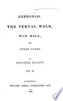 The Splendid Village  Corn law Rhymes  and Other Poems   The Village Patriarch  Love  and Other Poems  Kerhonah  the Vernal Walk  Win Hill  and Other Poems