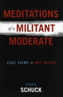 Meditations of a Militant Moderate