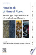 """""""Handbook of Natural Fibres: Volume 1: Types, Properties and Factors Affecting Breeding and Cultivation"""" by Ryszard M. Kozlowski, Maria Mackiewicz-Talarczyk"""