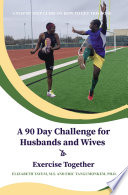 A 90 Day Challenge for Husbands and Wives to Exercise Together
