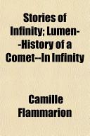 Stories of Infinity; Lumen--History of a Comet--In Infinity