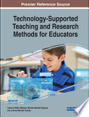 Technology Supported Teaching and Research Methods for Educators