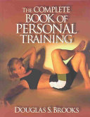 The Complete Book of Personal Training