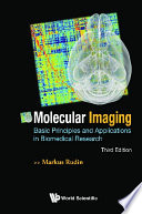 Molecular Imaging  Basic Principles And Applications In Biomedical Research  3rd Edition