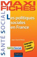 Maxi fiches. Les politiques sociales en France