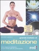 Grande trattato di meditazione. Con CD Audio