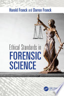 Ethical Standards in Forensic Science Book