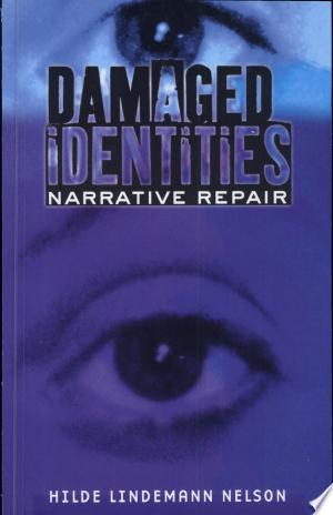 Free Download Damaged Identities, Narrative Repair PDF - Writers Club