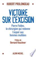 Victoire Sur L Excision Pierre