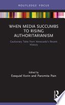 When Media Succumbs To Rising Authoritarianism
