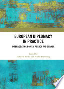 European Diplomacy In Practice
