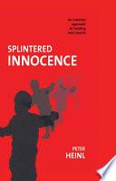 Splintered Innocence